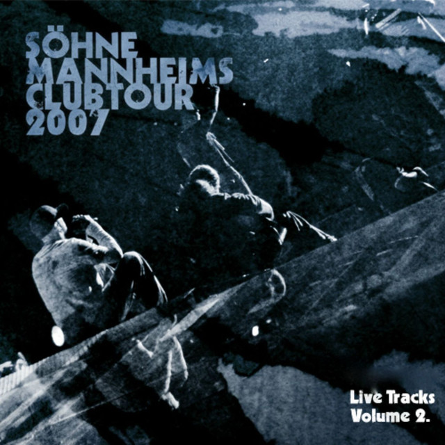 Söhne Mannheims - Club-Tour 2007 Live-Tracks, Vol. 2
