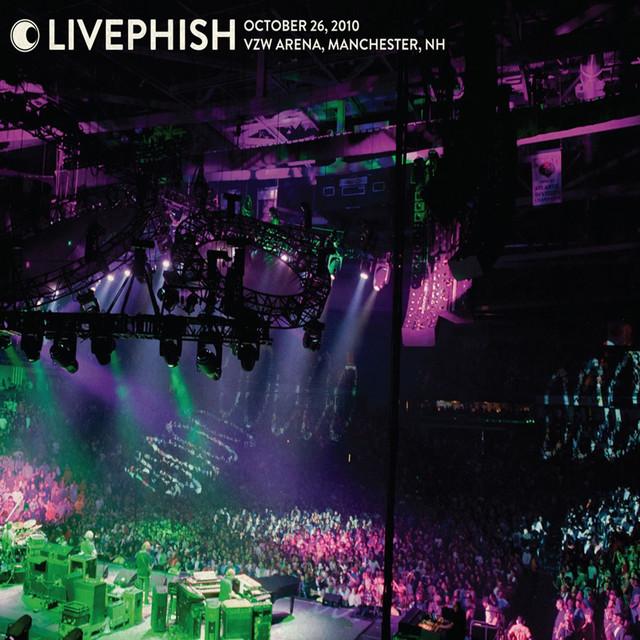 Live Phish: 10/26/10 Verizon Wireless Arena, Manchester, NH
