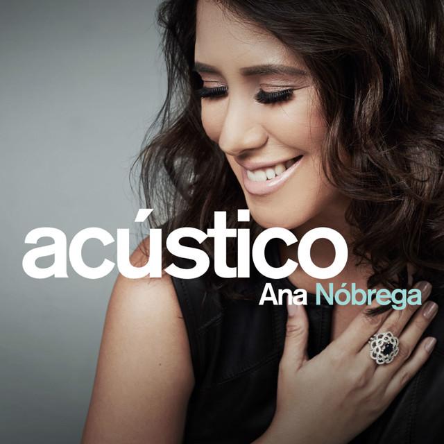 Ana Nóbrega - Acústico
