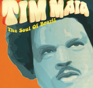 Tha Soul Of Brazil - Tim Maia