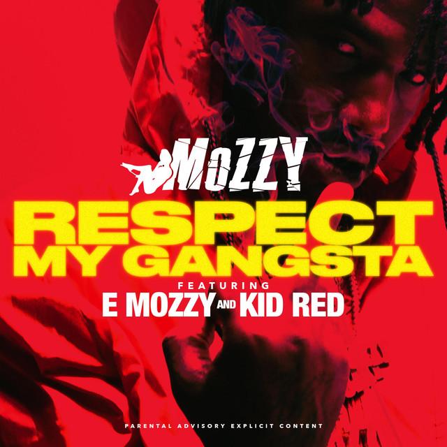 Respect My Gangsta (feat. E Mozzy & Kid Red) - Single