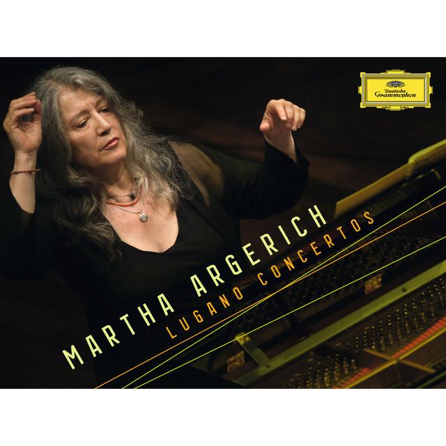 Martha Argerich - Lugano Concertos