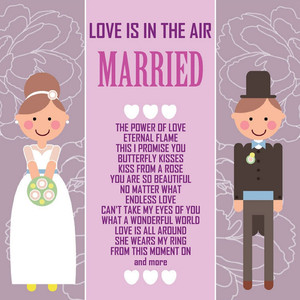 Love Is in the Air - Married