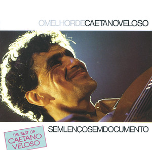 The Best Of Caetano Velose - Sem Lenco Sem Documento Albumcover