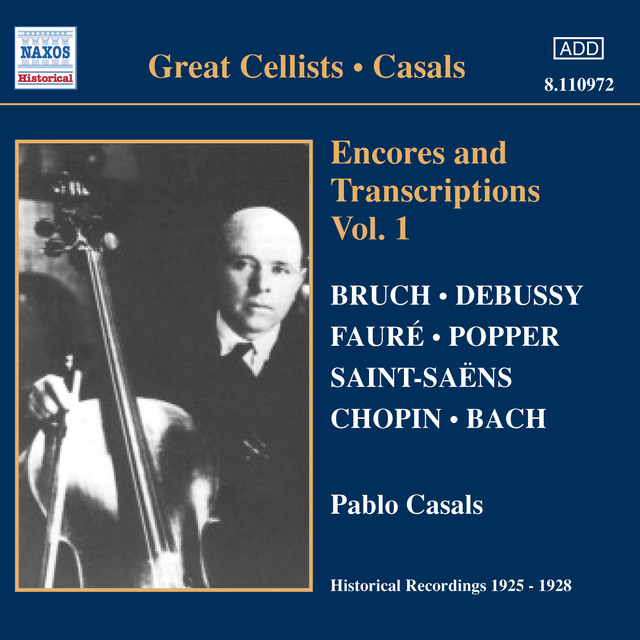Casals, Pablo: Encores and Transcriptions, Vol. 1 (1925-1928) Albumcover