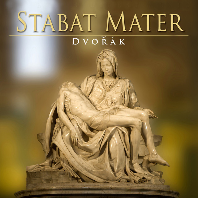 Dvořák: Stabat Mater