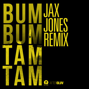 Bum Bum Tam Tam (Jax Jones Remix) Albümü