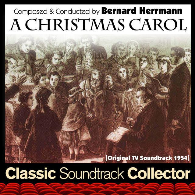A Christmas Carol Soundtrack.A Christmas Carol Original Tv Soundtrack 1954 By Bernard