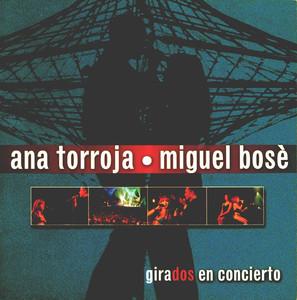 Girados - Ana Torroja