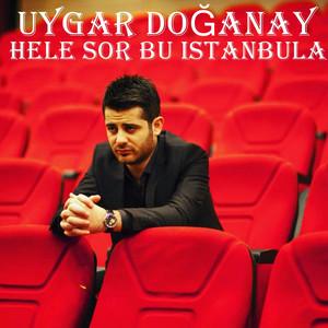 Hele Sor Bu İstanbula Albümü
