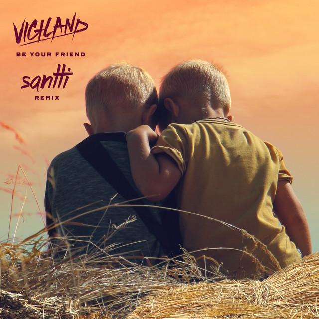 Be Your Friend (Santti Remix)