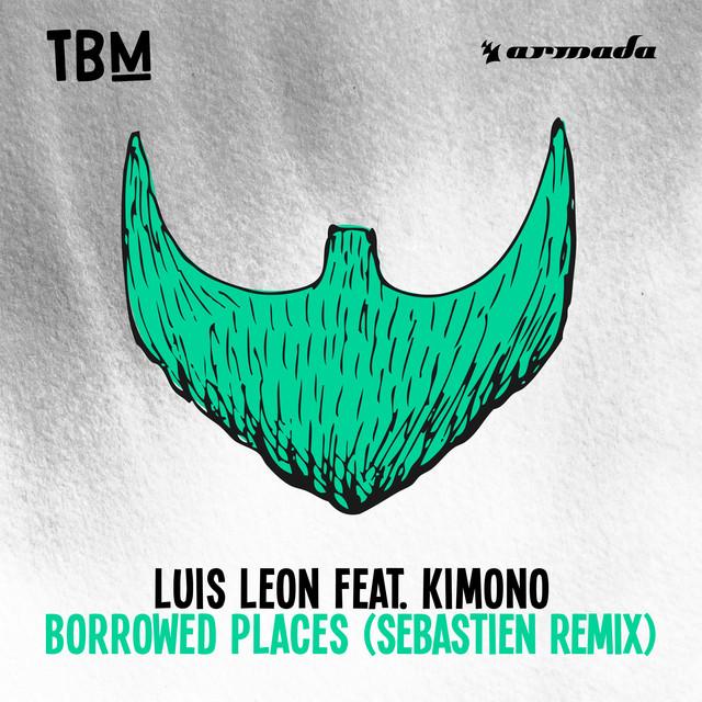 Borrowed Places (Sebastien Remix)