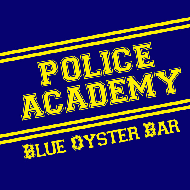 Police Academy Blue Oyster Bar A Song By Hollywoods Best