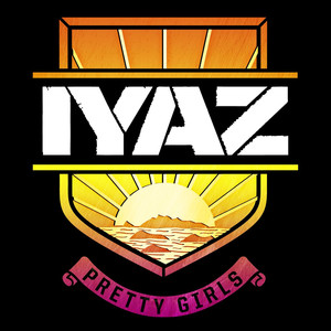 Pretty Girls  - Iyaz
