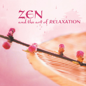 Zen and the Art of Relaxation Albumcover