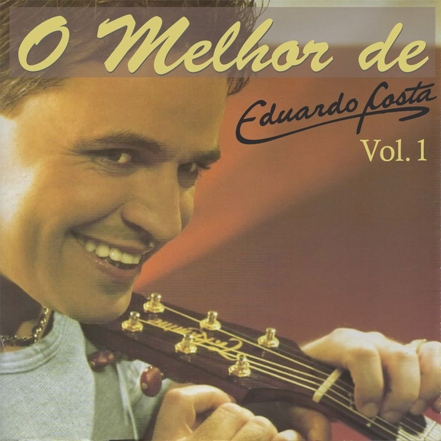 O Melhor de Eduardo Costa Vol. 1 Albumcover