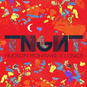 TNGHT (Hudson Mohawke x Lunice)