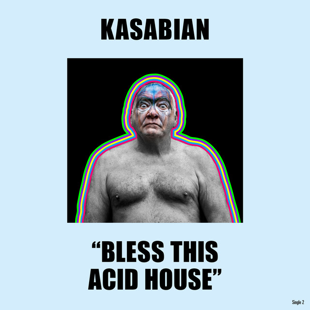 Bless This Acid House