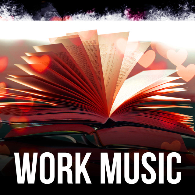 Work Music - Calm Background Music for Homework, Brain Power