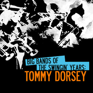 Big Bands: Tommy Dorsey album