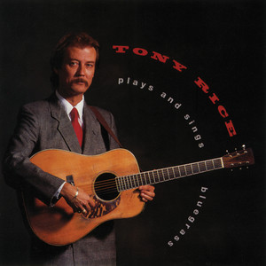 Tony Rice Plays And Sings Bluegrass album
