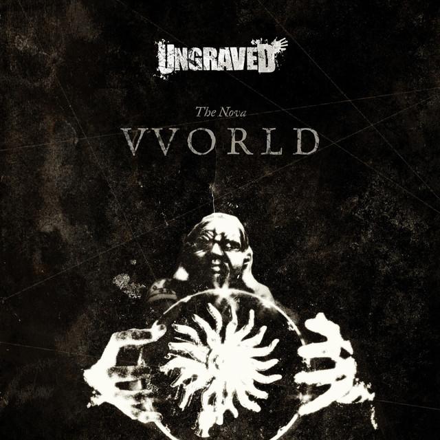 Ungraved - The Nova Vvorld
