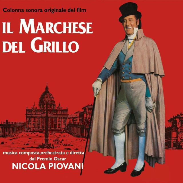 """Il Marchese del Grillo (Original Soundtrack from """"Il Marchese del Grillo"""")"""