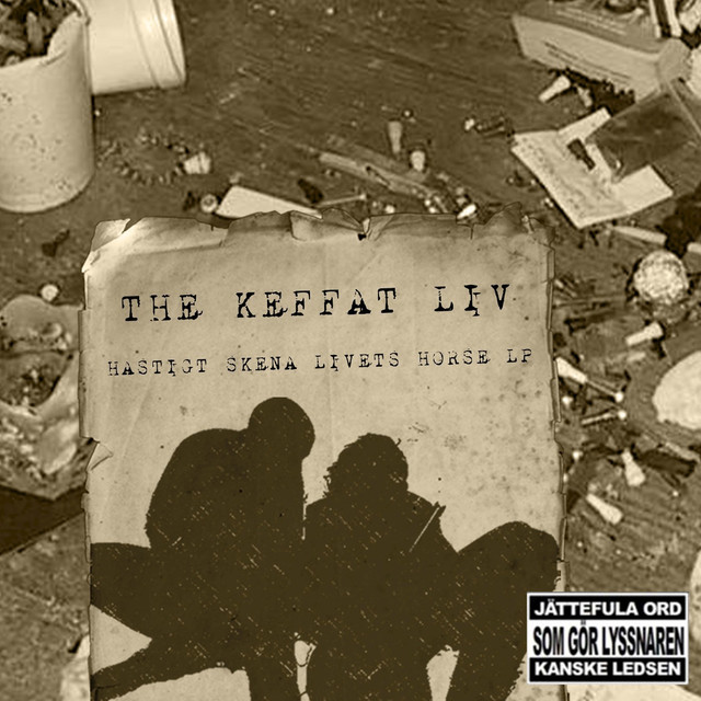 Album cover for Hastigt Skena Livets Horse LP by The Keffat Liv