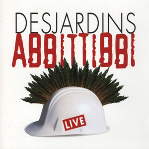 Abbittibbi Live - Richard Desjardins