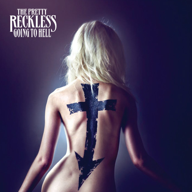 The Pretty Reckless Going To Hell album cover
