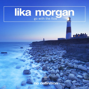 Key & BPM for Go with the Flow by Lika Morgan | Tunebat