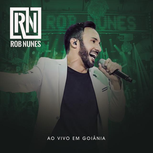 Rob Nunes Ao Vivo em Goiânia