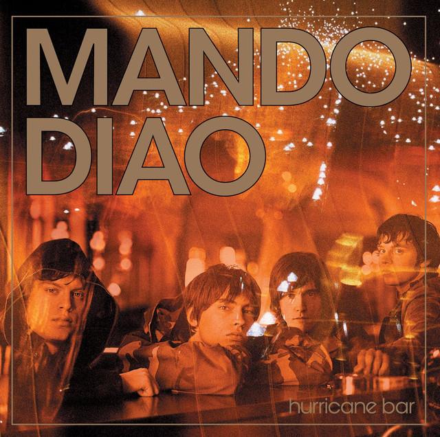 Album cover for Hurricane Bar by Mando Diao