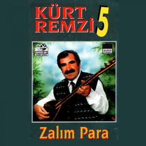Kürt Remzi, Vol. 5 (Kurdish Folk Music Kürtçe Ağıtlar) Albümü