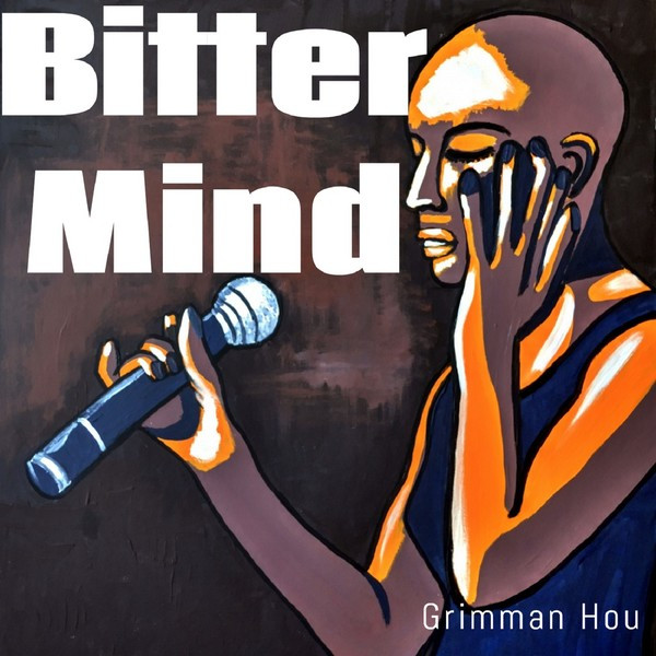 Album cover for Bitter Mind by Grimman Hou