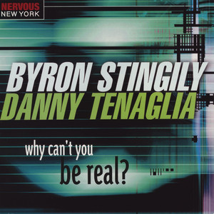 Why Can't You Be Real? album
