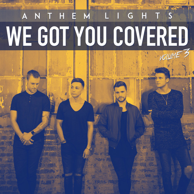 Album cover for We Got You Covered, Vol. 3 by Anthem Lights