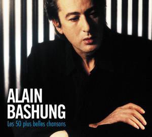 50 Plus Belles Chansons - Alain Bashung
