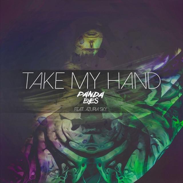 Take My Hand (feat. Azuria Sky)