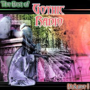 The Best of Gothic Radio ,Volume1 album