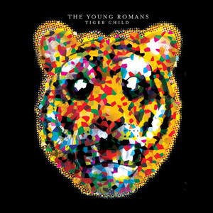 Tiger Child - The Young Romans