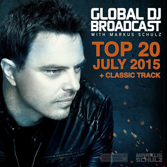 Global DJ Broadcast - Top 20 July 2015 Albumcover