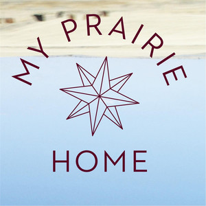 My Prairie Home - Rae Spoon
