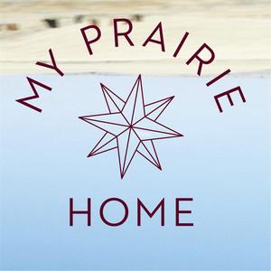 My Prairie Home - Rae Spoon