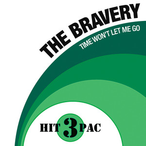 Time Won't Let Me Go Hit Pack - The Bravery