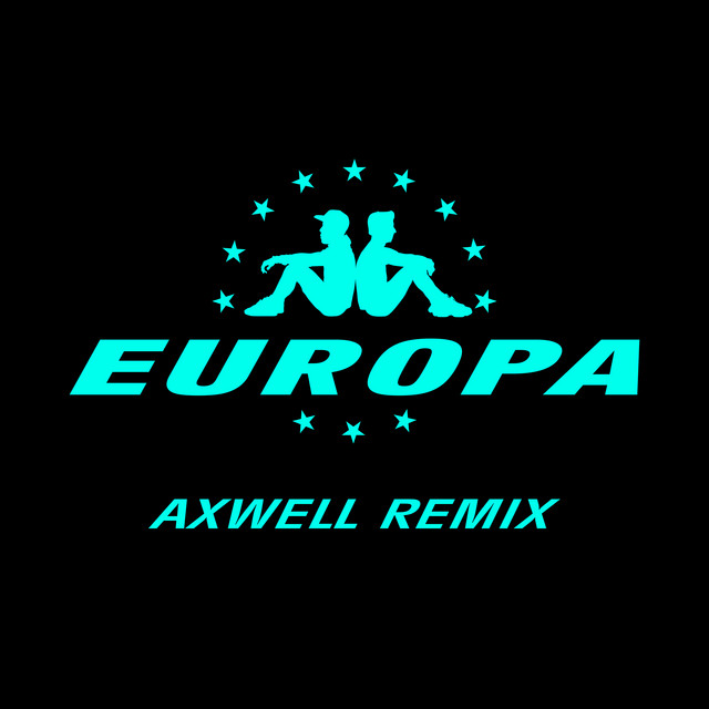 All Day And Night (Jax Jones & Martin Solveig Present Europa / Axwell Remix)