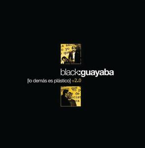 Lo Demas Es Plastico v2.0 - Black Guayaba