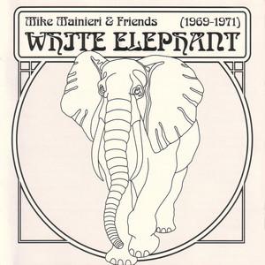 Mike Mainieri & Friends White Elephant album