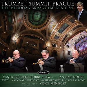 Trumpet Summit Prague: The Mendoza Arrangements Live