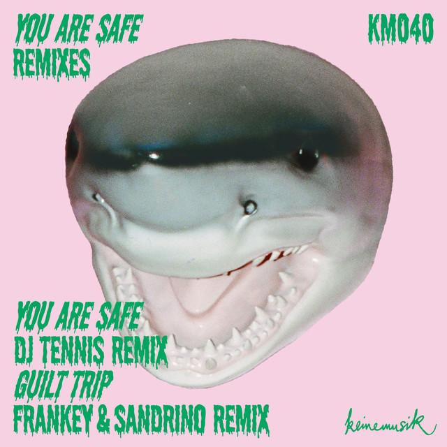 You Are Safe Remixes